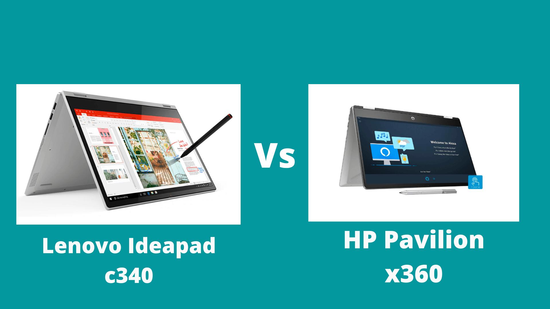 HP Pavilion x360 vs Lenovo Ideapad c340 (2020)