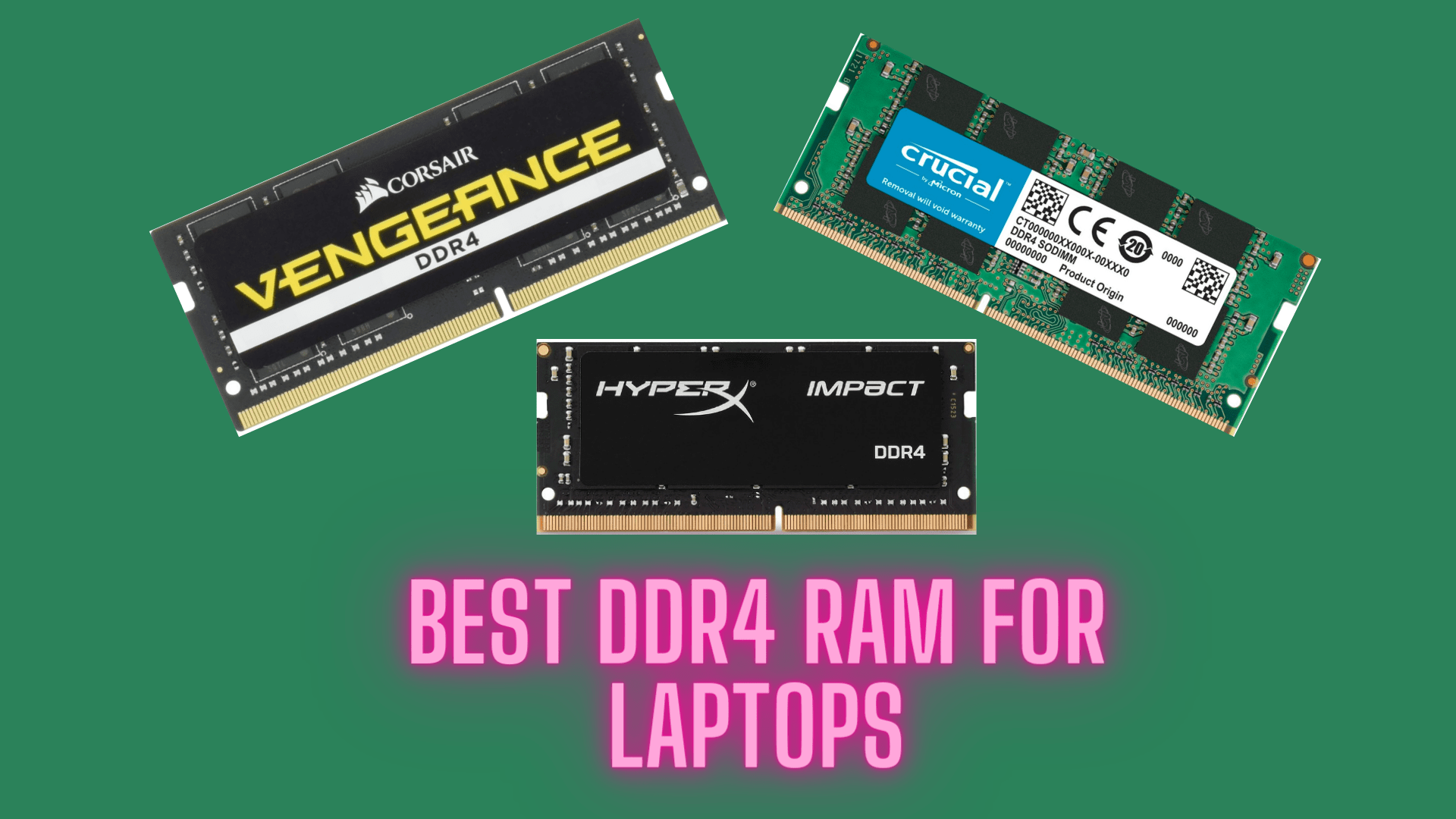 7 Best RAM for Laptop (DDR4) In India 2020