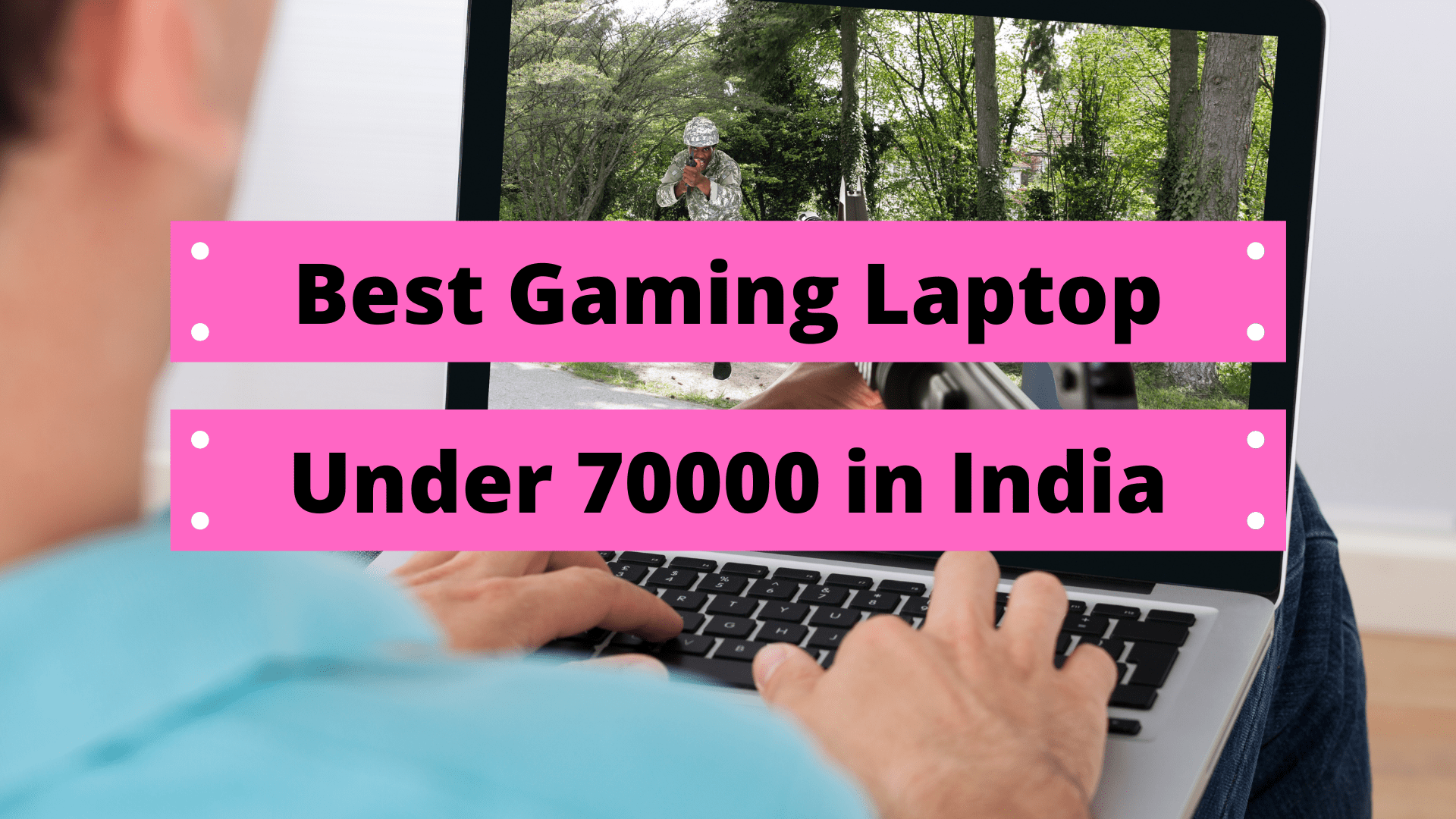 9 Best Gaming Laptop Under 70000 in India (2020)